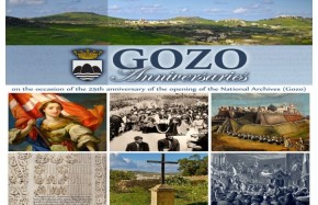 Gozo Anniversaries - A Gozo Anniversaries exhibition is opening at the  National Archives  in Gozo between the 24th November till 31st December 2014 to mark the inauguration of the same institution 25 years ago.