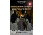 A Photographic Exhibition  Good Friday Traditions -  <p>The Gozo Cultural Council will be presenting the photographic exhibition on the traditions of Good Friday.&nbsp;</p> <p>